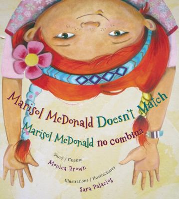Cover image for Marisol McDonald doesn't match = Marisol McDonald no combina
