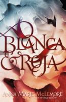 Cover image for Blanca & Roja