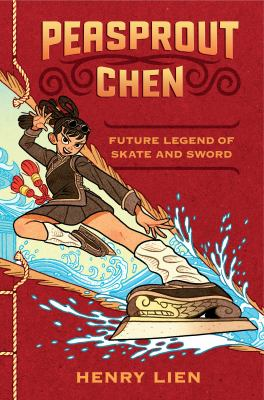 Cover image for Peasprout Chen : future legend of skate and sword