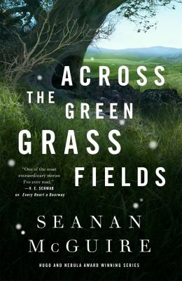 Cover image for Across the green grass fields
