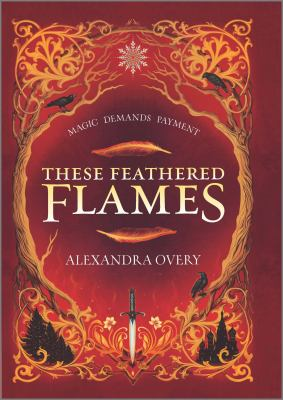 Cover image for These feathered flames