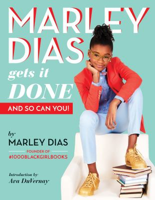 Cover image for Marley Dias gets it done : and so can you!
