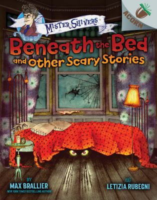 Cover image for Beneath the bed and other scary stories