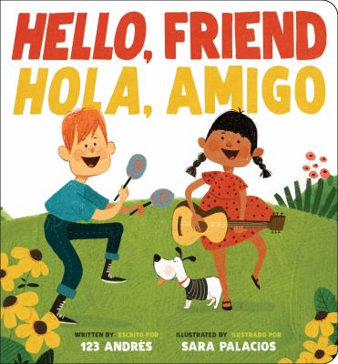 Cover image for Hello, Friend Hola, Amigo