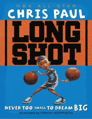 Cover image for Long shot : never too small to dream big