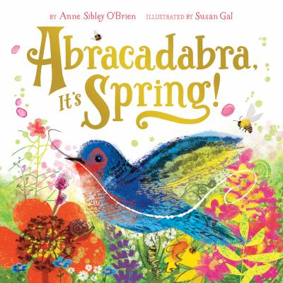Cover image for Abracadabra, it's spring!
