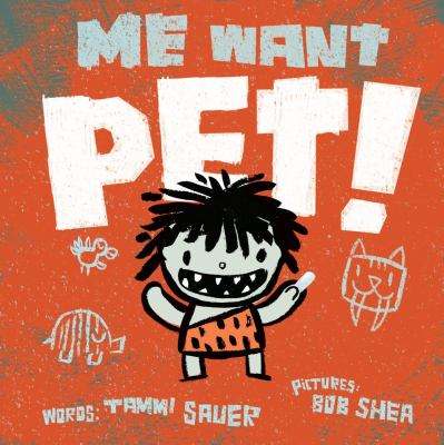 Cover image for Me want pet!