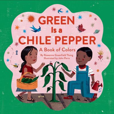 Cover image for Green is a chile pepper : a book of colors