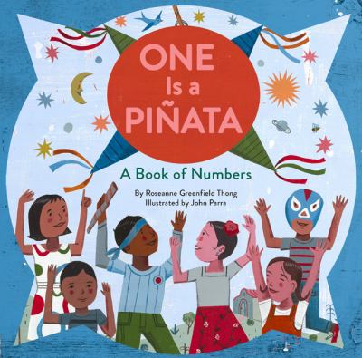 Cover image for One is a piñata : a book of numbers
