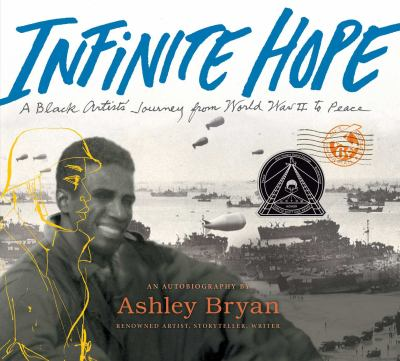 Cover image for Infinite hope : a black artist's journey from World War II to peace