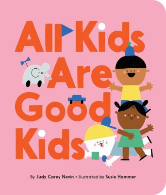 Cover image for All kids are good kids