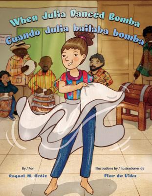 Cover image for When Julia danced bomba