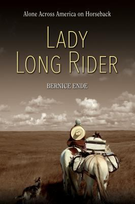 Cover image for Lady long rider : alone across America on horseback