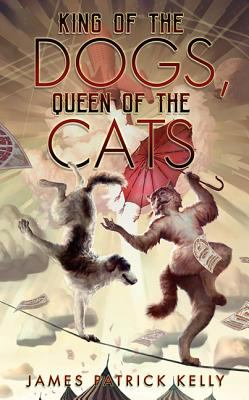 Cover image for King of the dogs, queen of the cats