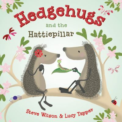 Cover image for Hedgehugs and the hattiepillar
