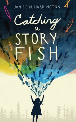 Cover image for Catching a storyfish