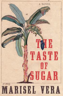 Cover image for The taste of sugar : a novel