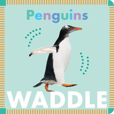 Cover image for Penguins waddle
