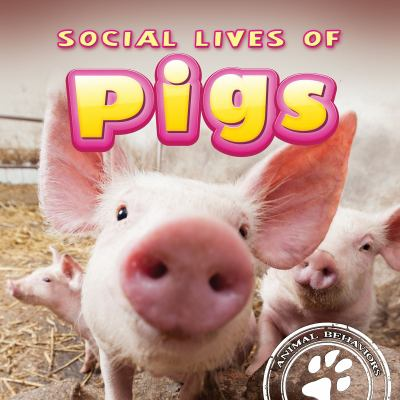 Cover image for Social lives of pigs