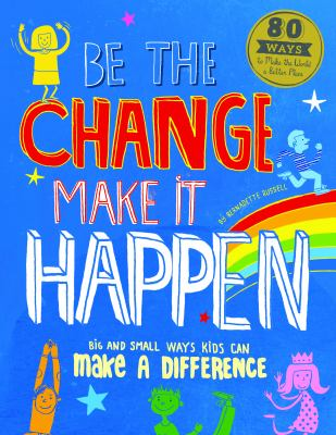 Cover image for Be the change, make it happen