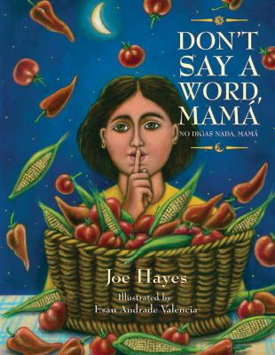 Cover image for Don't say a word, mamá = No digas nada, mamá