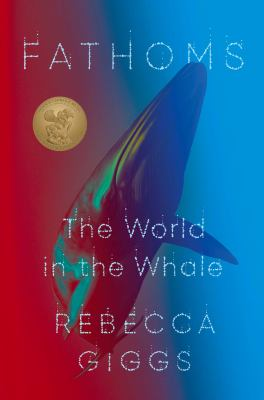 Cover image for Fathoms : the world in the whale