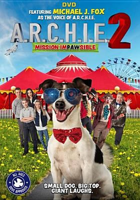 Cover image for A.R.C.H.I.E. 2: mission impawsible