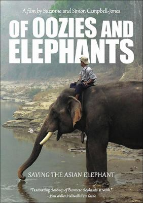 Cover image for Of oozies and elephants saving the Asian elephant.