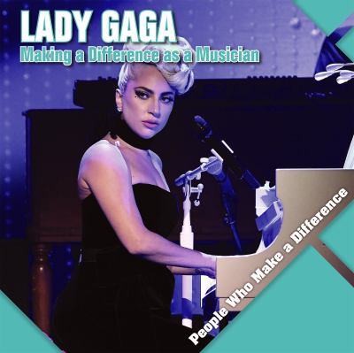 Lady-Gaga-:-making-a-difference-as-a-musician