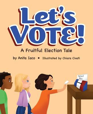 Let's-vote!-:-a-fruitful-election-tale
