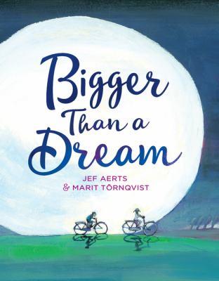 Bigger-than-a-dream