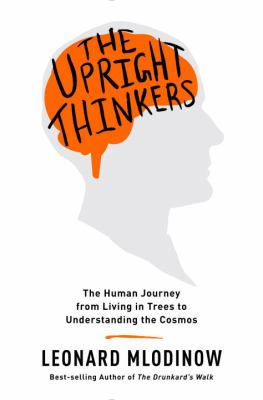 Book cover image: silhouette of human head with superimposed bright orange brain shape, and text: The Upright Thinkers (book title)