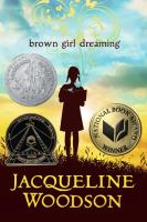 Brown Girl Dreaming by Jacqueline Woodson - Book Cover