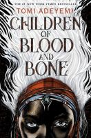 Children of Blood and Bone by Tomi Adeyemi - Book Cover