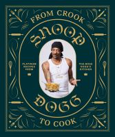 From Crook to Cook by Snoop Dog - Book Cover