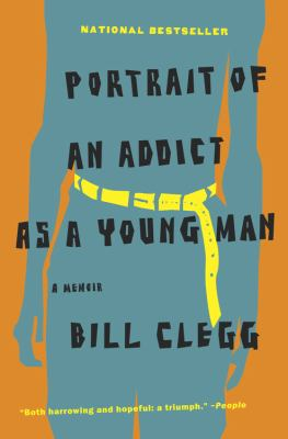 Cover image for Portrait of an addict as a young man : a memoir