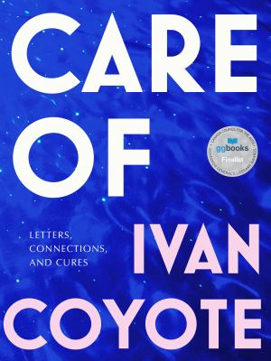 Cover image for Care of : letters, connections, and cures