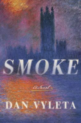 Cover image for Smoke : a novel