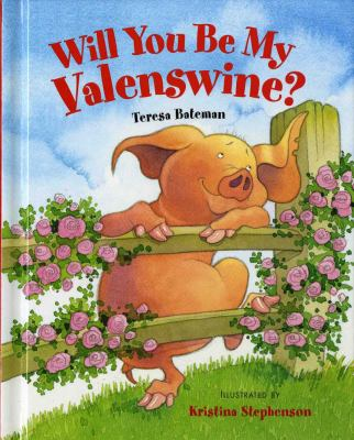 Cover image for Will you be my valenswine?