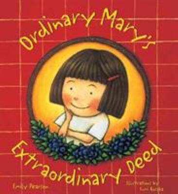 Cover image for Ordinary Mary's extraordinary deed