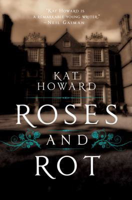 Cover image for Roses and rot