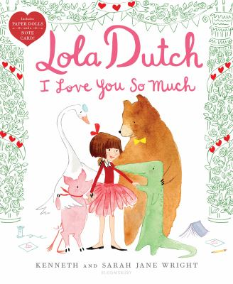 Cover image for Lola Dutch : I love you so much