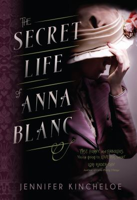 Cover image for The secret life of Anna Blanc