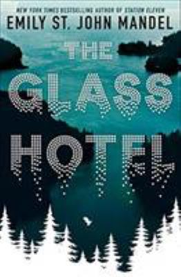 Cover image for The Glass Hotel [paperback]