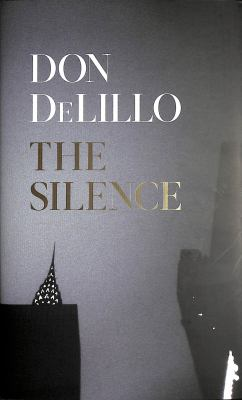 Cover image for The silence : a novel
