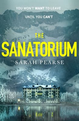 Cover image for The Sanatorium [paperback]