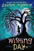 Wishing Day by Lauren Myracle