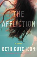 The Affliction by Beth Richardson Gutcheon