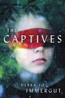The Captives by Debra Jo Immergut