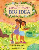 Kamala and Maya's Big Idea cover